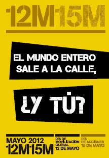 Uno de los carteles del 15-M llamando a la movilización.